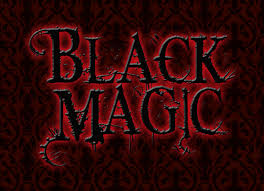 The Deception of Black Magic